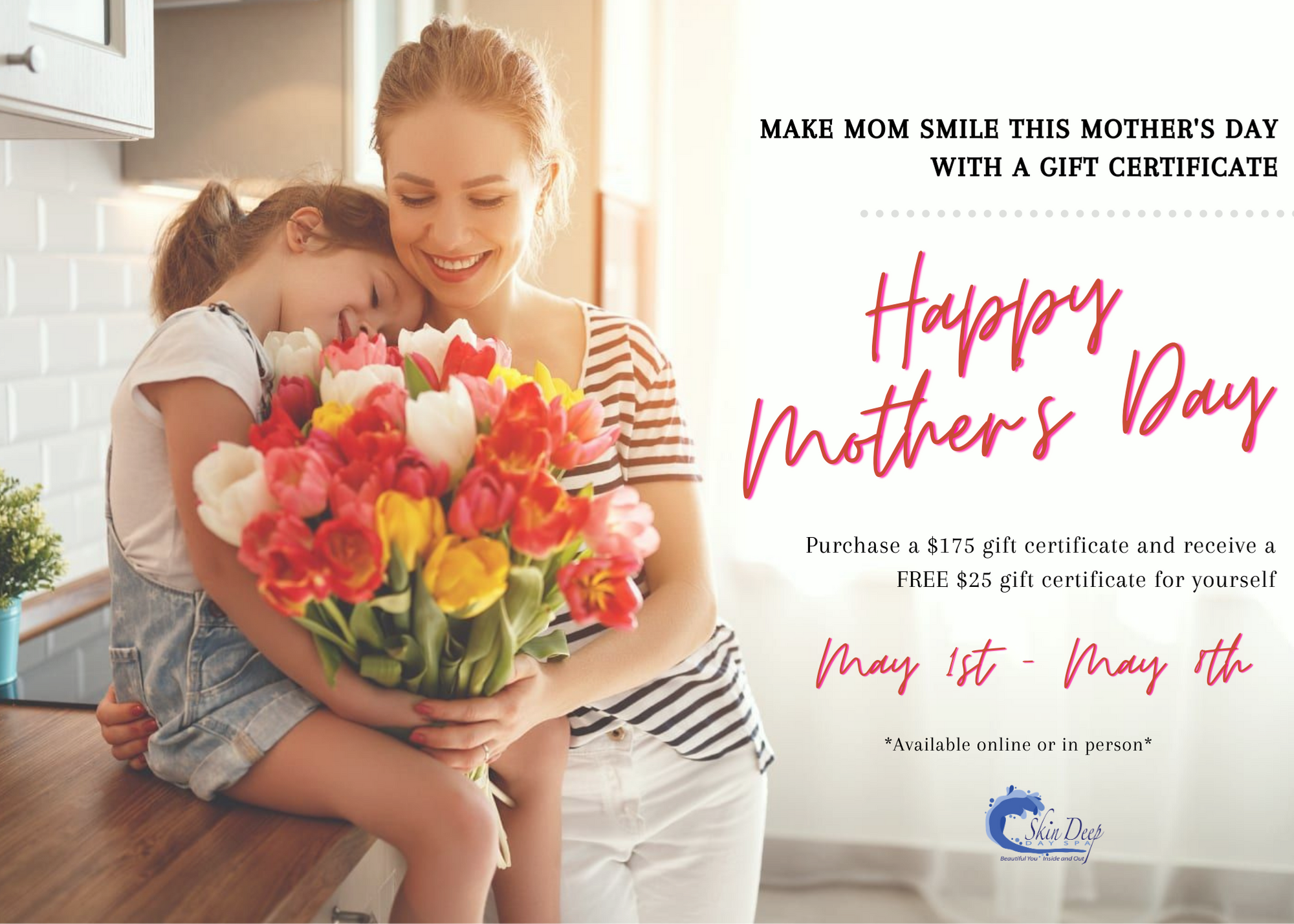 Mothers Day Specials!
